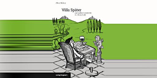 Villa Später und andere Lesetücke des Herrn Ivalo